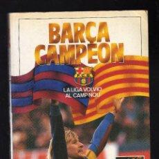 Coleccionismo deportivo: BARÇA CAMPEÓN, LA LIGA VOLVIÓ AL CAMP NOU - COLECCIÓN SPORT - (PRÓLOGO DE TERRY VENABLES). Lote 164606662