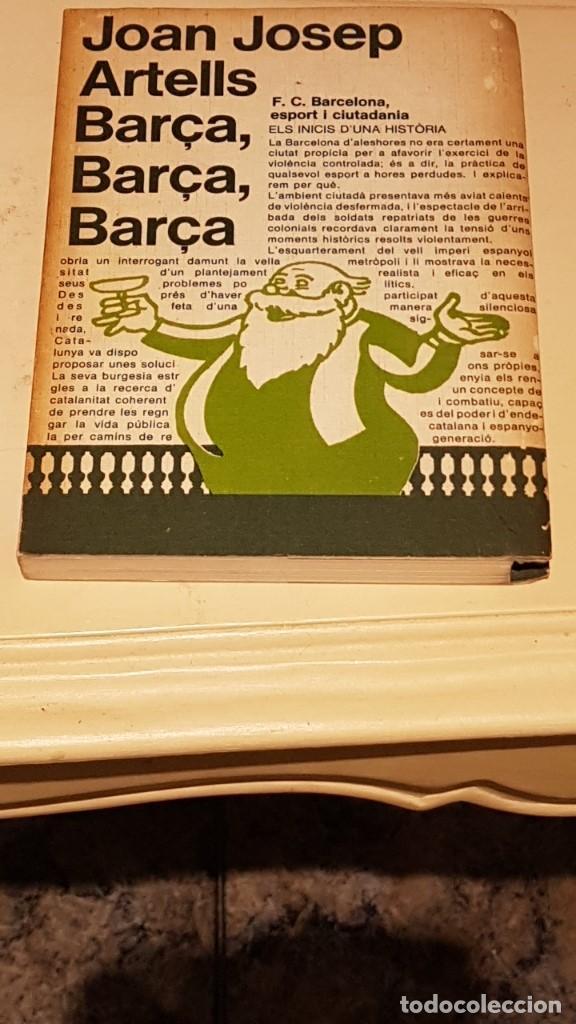BARÇA BARÇA BARÇA JOAN JOSEP ARTELLS LES EINES LAIA 1972 PRÒLEG VAZQUEZ MONTALBAN (Coleccionismo Deportivo - Libros de Fútbol)