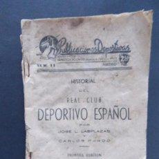 Coleccionismo deportivo: FUTBOL - HISTORIAL REAL CLUB DEPORTIVO ESPAÑOL - EDICIONES ALONSO ,1941 - PRIMERA EDICION ..A1548. Lote 164930246