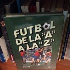 Coleccionismo deportivo: FÚTBOL DE LA A A LA Z. Lote 165388684