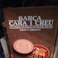 Coleccionismo deportivo: EL BARÇA SOTA EL FRANQUISME.. Lote 165392254