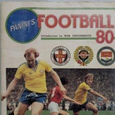 Coleccionismo deportivo: ALBUM PANINI. - FOOTBALL 80 - #. Lote 165654526