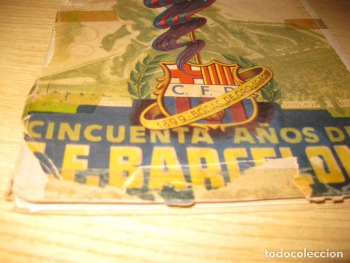 Coleccionismo deportivo: libro cincuenta años del futbol club barcelona barça bodas oro 1949 - Foto 2 - 166048062