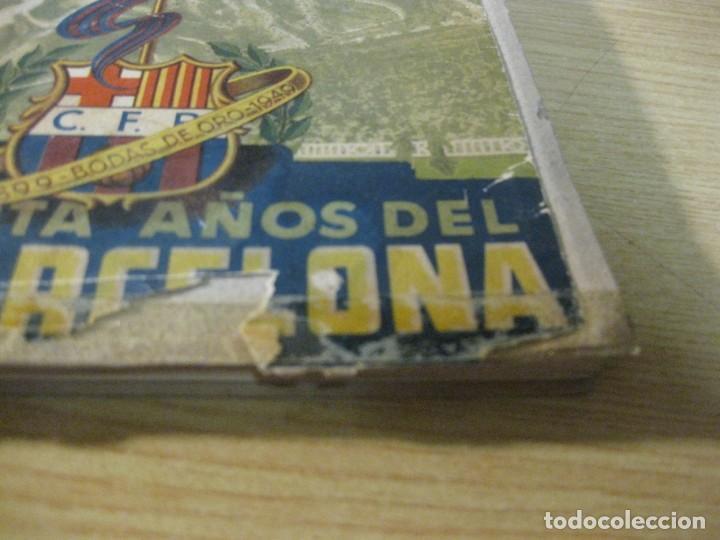 Coleccionismo deportivo: libro cincuenta años del futbol club barcelona barça bodas oro 1949 - Foto 3 - 166048062