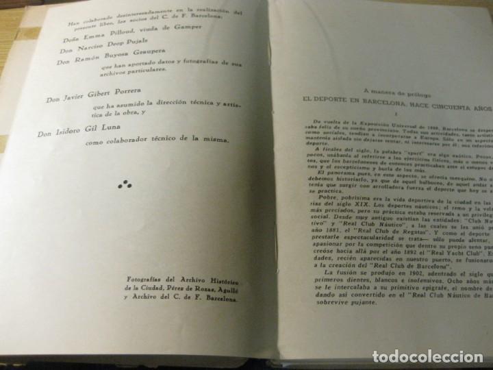 Coleccionismo deportivo: libro cincuenta años del futbol club barcelona barça bodas oro 1949 - Foto 7 - 166048062