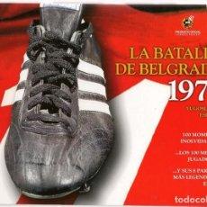 Coleccionismo deportivo: LA BATALLA DE BELGRADO 1977. Nº 2. LIBRO + DVD. (Z/38). Lote 166162390