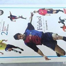 Coleccionismo deportivo: ENCICLOPEDIA VISUAL DE LOS DEPORTES 2/ EL FUTBOL/ EL DEPORTE REY/ SPORT/ E204. Lote 166230794