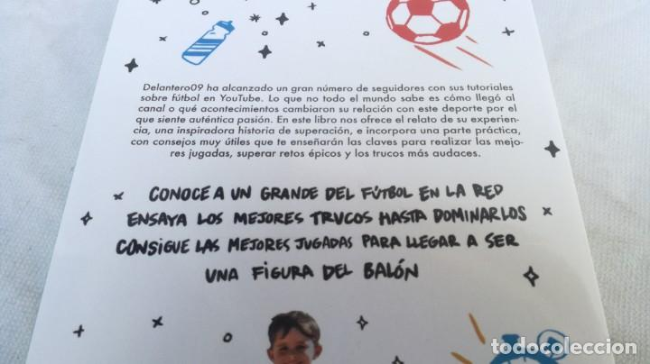 Coleccionismo deportivo: DELANTERO 09 EL FUTBOL ES ASI/ SER EL MEJOR ESTA EN TUS PIES/ MARTINEZ ROCA/ JUAN JOSE RINC - Foto 3 - 166231022