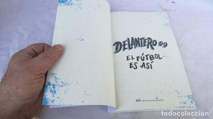 Coleccionismo deportivo: DELANTERO 09 EL FUTBOL ES ASI/ SER EL MEJOR ESTA EN TUS PIES/ MARTINEZ ROCA/ JUAN JOSE RINC - Foto 4 - 166231022