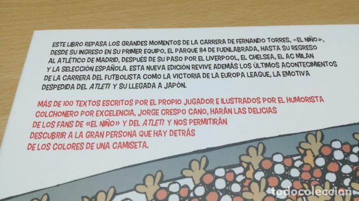 Coleccionismo deportivo: FERNANDO TORRES - EL NIÑO/ BIOGRAFIA OFICIAL/ JORGE CRSPO CANO/ LIBROS CUPULA/ F401 - Foto 3 - 166231414