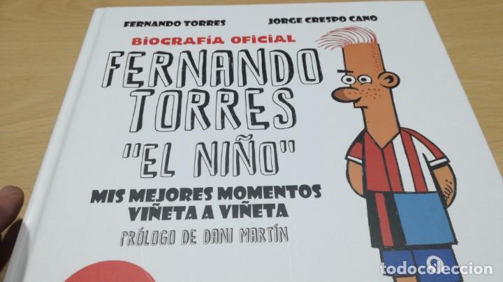 Coleccionismo deportivo: FERNANDO TORRES - EL NIÑO/ BIOGRAFIA OFICIAL/ JORGE CRSPO CANO/ LIBROS CUPULA/ F401 - Foto 4 - 166231414