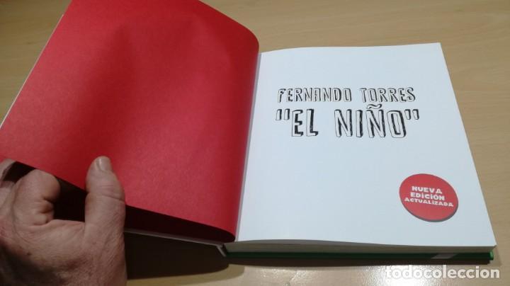 Coleccionismo deportivo: FERNANDO TORRES - EL NIÑO/ BIOGRAFIA OFICIAL/ JORGE CRSPO CANO/ LIBROS CUPULA/ F401 - Foto 6 - 166231414