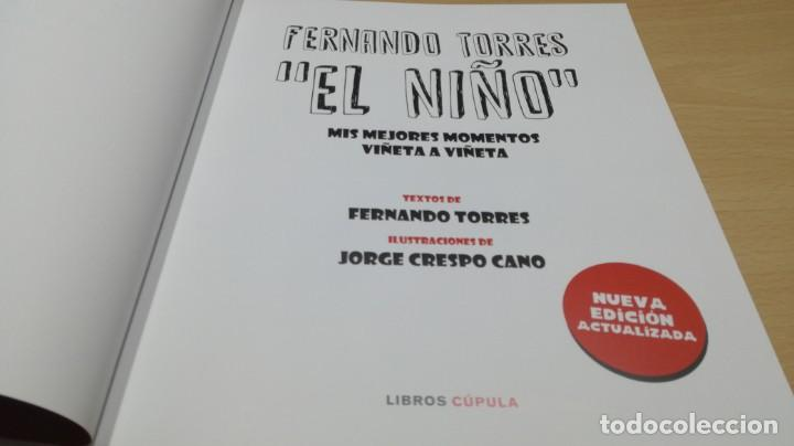 Coleccionismo deportivo: FERNANDO TORRES - EL NIÑO/ BIOGRAFIA OFICIAL/ JORGE CRSPO CANO/ LIBROS CUPULA/ F401 - Foto 7 - 166231414