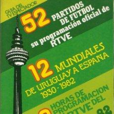 Coleccionismo deportivo: MUNDIAL ESPAÑA 82 - GUIA DEL ESPECTADOR + REGALO - MUY COMPLETO - BUEN ESTADO - VER FICHA. Lote 166302454