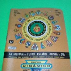 Coleccionismo deportivo: SUPER DINAMICO CALENDARIO DE FÚTBOL AÑO 1987/1988. Lote 166418793