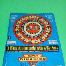 Coleccionismo deportivo: SUPER DINAMICO CALENDARIO DE FÚTBOL AÑO 1974/1975. Lote 166420626