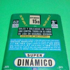Coleccionismo deportivo: SUPER DINAMICO CALENDARIO DE FÚTBOL AÑO 1987/1988. Lote 166432113