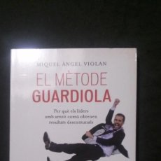 Coleccionismo deportivo: EL MÈTODE GUARDIOLA-MIGUEL ÀNGEL VIOLAN. Lote 166694314