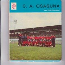 Coleccionismo deportivo: C.A. OSASUNA. DE ARTURO GRACIA MIRANDA Y UN LIBRO SORPRESA DE REGALO. Lote 166698354