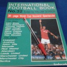 Coleccionismo deportivo: LIBRO ( INTERNACIONAL FOOTBALL BOOK Nº 32 )1990 SPECIAL GUIDE BY HALLAM GORDON 128 PAGINAS NUEVO . Lote 166713178
