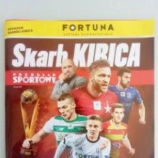 Coleccionismo deportivo: SPORT. - SKARB KIBICA - EKSTRAKLASA SEZON WIOSNA 2018/19 - #. Lote 167472316