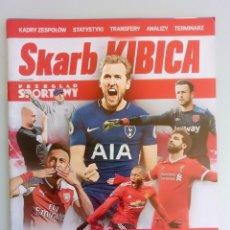 Coleccionismo deportivo: SPORT. - SKARB KIBICA - PREMIER LEAGUE SEZON 2018/19 - #. Lote 167475740