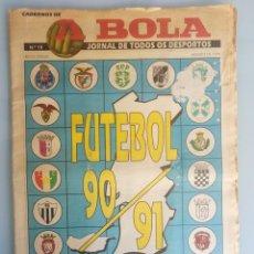 Coleccionismo deportivo: CADERNOS A BOLA. - FUTEBOL 90-91 - #. Lote 167548380