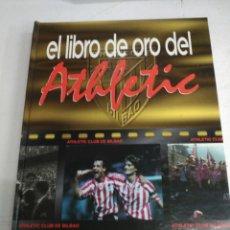 Coleccionismo deportivo: LIBRO DE ORO DEL ATHLETIC. Lote 167687068