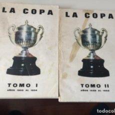 Coleccionismo deportivo: LIBROS DE FUTBOL LA COPA , TOMO 1 Y TOMO 2 , 1974. Lote 167792088