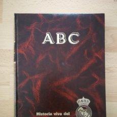 Coleccionismo deportivo: HISTORIA VIVA DEL REAL MADRID (1902-1987). TOMO II. COLECCIÓN DEL ABC. Lote 167931840