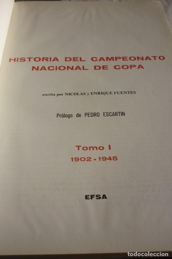 Coleccionismo deportivo: HISTORIA DEL CAMPEONATO NACIONAL DE COPA. COMPLETA. DOS TOMOS - Foto 2 - 168374784