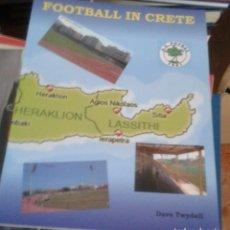 Coleccionismo deportivo: FOOTBALL IN CRETA. Lote 168709752