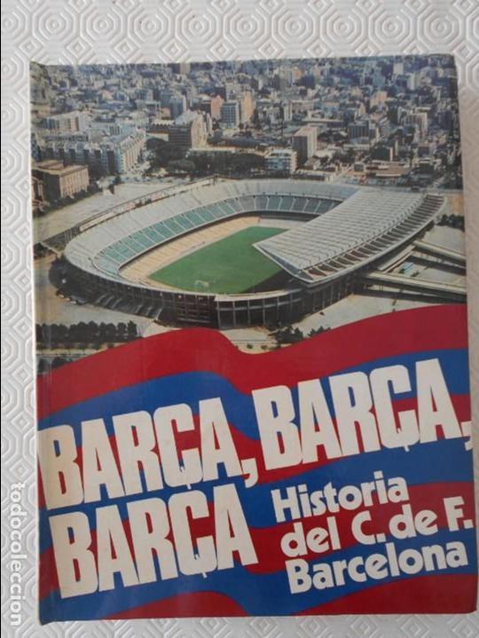 BARÇA, BARÇA, BARÇA. HISTORIA DEL C. DE F. BARCELONA. TEXTOS, GUION Y DIRECCION. JAIME RAMON PERO. E (Coleccionismo Deportivo - Libros de Fútbol)