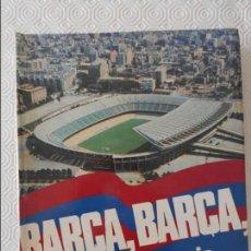 Coleccionismo deportivo: BARÇA, BARÇA, BARÇA. HISTORIA DEL C. DE F. BARCELONA. TEXTOS, GUION Y DIRECCION. JAIME RAMON PERO. E. Lote 169088968