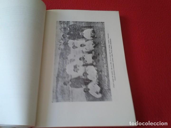 Coleccionismo deportivo: ANTIGUO LIBRO SEVILLA FÚTBOL CLUB 75 AÑOS DE HISTORIA 1905-1980 ESPAÑA LA LIGA FOOTBALL SOCCER SPAIN - Foto 4 - 169588704