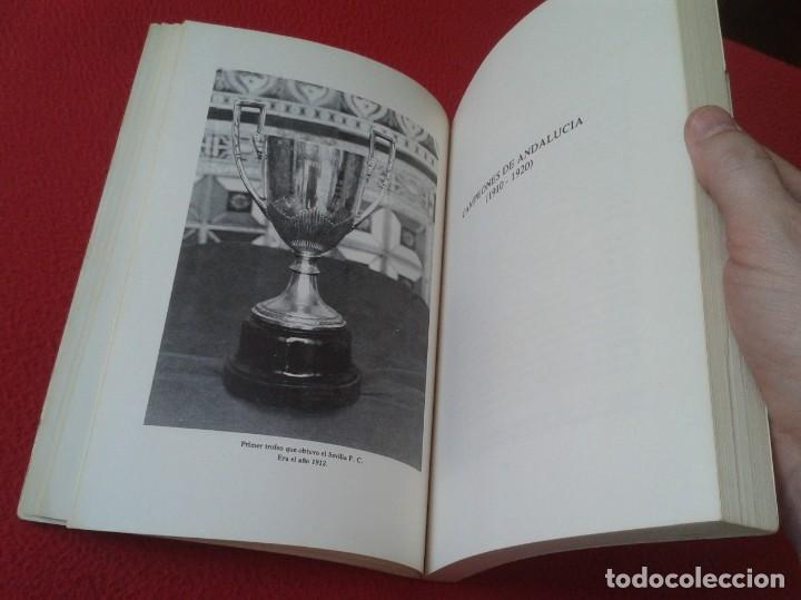 Coleccionismo deportivo: ANTIGUO LIBRO SEVILLA FÚTBOL CLUB 75 AÑOS DE HISTORIA 1905-1980 ESPAÑA LA LIGA FOOTBALL SOCCER SPAIN - Foto 5 - 169588704