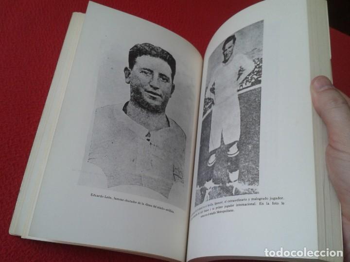 Coleccionismo deportivo: ANTIGUO LIBRO SEVILLA FÚTBOL CLUB 75 AÑOS DE HISTORIA 1905-1980 ESPAÑA LA LIGA FOOTBALL SOCCER SPAIN - Foto 6 - 169588704