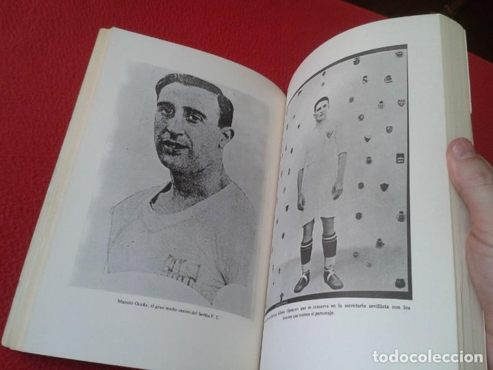 Coleccionismo deportivo: ANTIGUO LIBRO SEVILLA FÚTBOL CLUB 75 AÑOS DE HISTORIA 1905-1980 ESPAÑA LA LIGA FOOTBALL SOCCER SPAIN - Foto 8 - 169588704