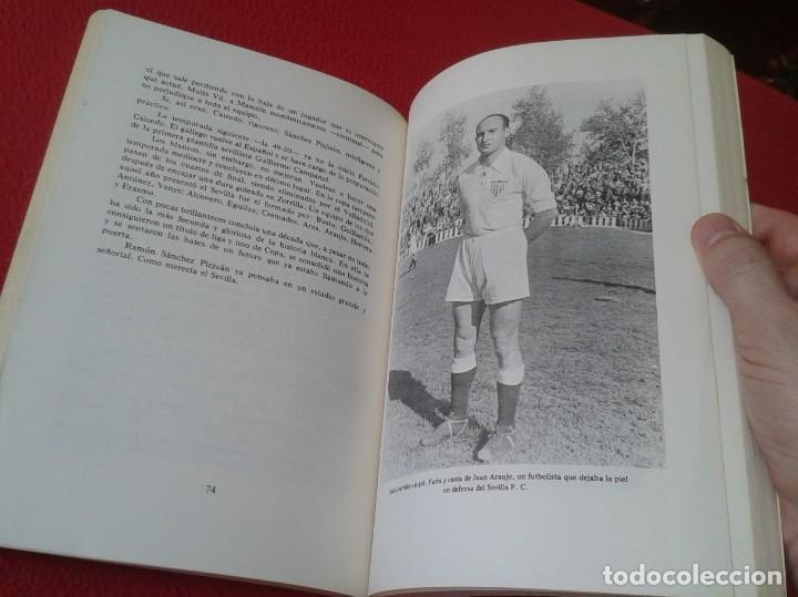 Coleccionismo deportivo: ANTIGUO LIBRO SEVILLA FÚTBOL CLUB 75 AÑOS DE HISTORIA 1905-1980 ESPAÑA LA LIGA FOOTBALL SOCCER SPAIN - Foto 9 - 169588704