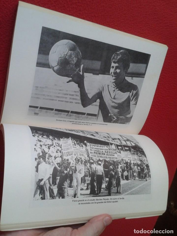 Coleccionismo deportivo: ANTIGUO LIBRO SEVILLA FÚTBOL CLUB 75 AÑOS DE HISTORIA 1905-1980 ESPAÑA LA LIGA FOOTBALL SOCCER SPAIN - Foto 12 - 169588704