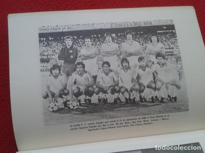 Coleccionismo deportivo: ANTIGUO LIBRO SEVILLA FÚTBOL CLUB 75 AÑOS DE HISTORIA 1905-1980 ESPAÑA LA LIGA FOOTBALL SOCCER SPAIN - Foto 13 - 169588704