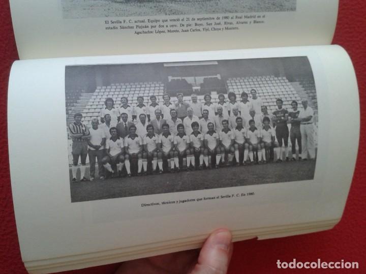Coleccionismo deportivo: ANTIGUO LIBRO SEVILLA FÚTBOL CLUB 75 AÑOS DE HISTORIA 1905-1980 ESPAÑA LA LIGA FOOTBALL SOCCER SPAIN - Foto 14 - 169588704