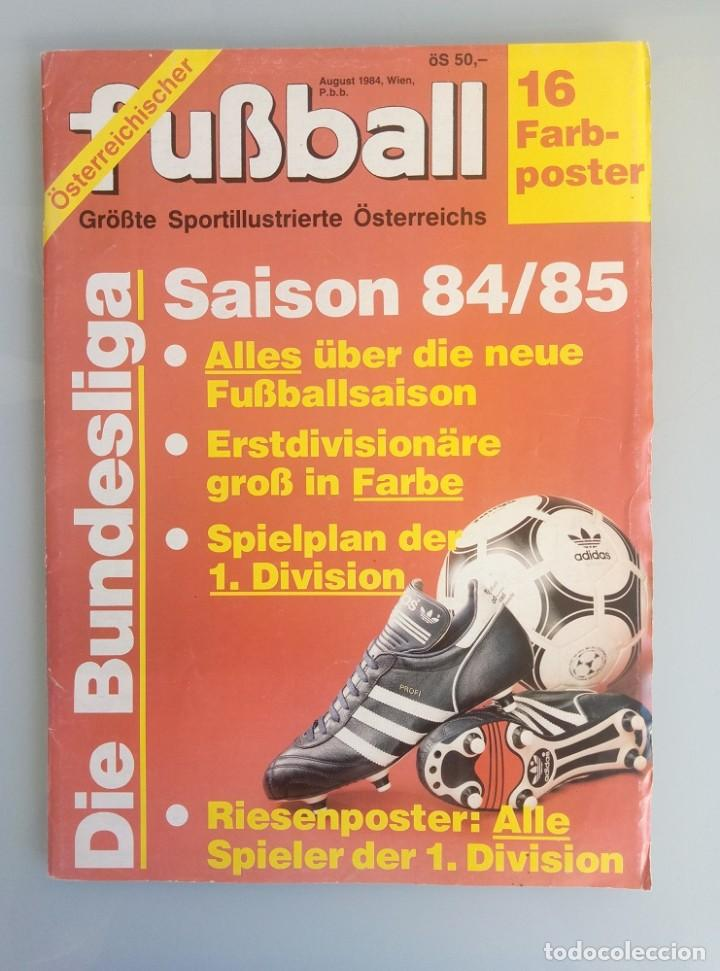 FUSSBALL ÖSTERREICHISHER. - DIE BUNDESLIGA SAISON 84/85 - # (Coleccionismo Deportivo - Libros de Fútbol)