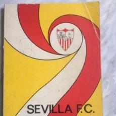 Coleccionismo deportivo: SEVILLA FC 75 AÑOS DE HISTORIA 1905-1980.151 PG ILUSTRADO.. Lote 170361641