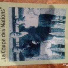 Coleccionismo deportivo: LA COUPE DES NATIONS 1930. Lote 170559364