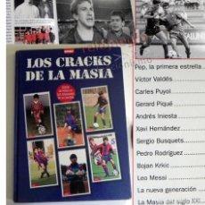 Coleccionismo deportivo: LOS CRACKS DE LA MASÍA LIBRO FÚTBOL FC BARCELONA ¿DEPORTE? XAVI GUARDIOLA PUYOL PIQUÉ INIESTA MESSI. Lote 171184564