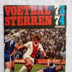 Coleccionismo deportivo: VANDERHOUT. - VOETBALSTERREN. EREDIVISIE 1973/1974 - #. Lote 171206432