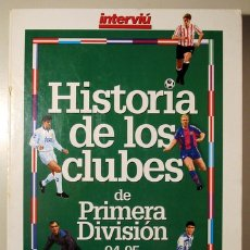 Coleccionismo deportivo: HISTORIA DE LOS CLUBES DE PRIMERA DIVISIÓN 94-95 - BARCELONA 1976 - MUY ILUSTRADO. Lote 171298943