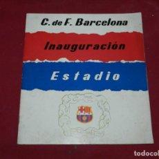 Coleccionismo deportivo: CF BARCELONA - INAUGURACION ESTADIO 1957, PROGRAMA, ILUSTRADO . Lote 171399200