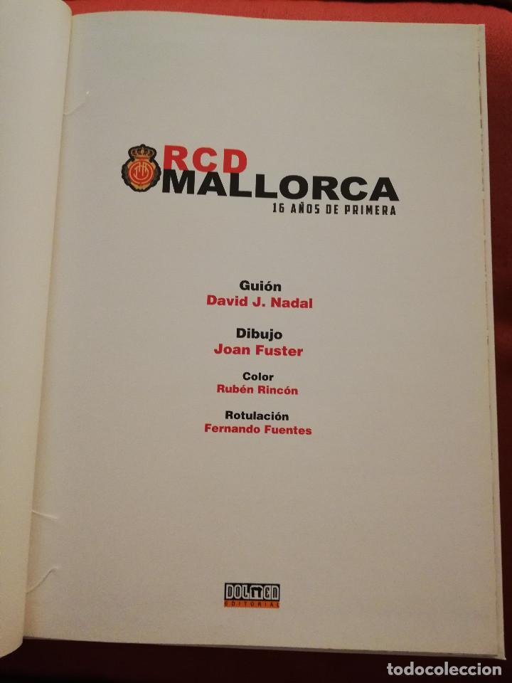 Coleccionismo deportivo: RCD MALLORCA. 16 AÑOS DE PRIMERA (DAVID J. NADAL / JOAN FUSTER) DOLMEN EDITORIAL - Foto 2 - 171506314